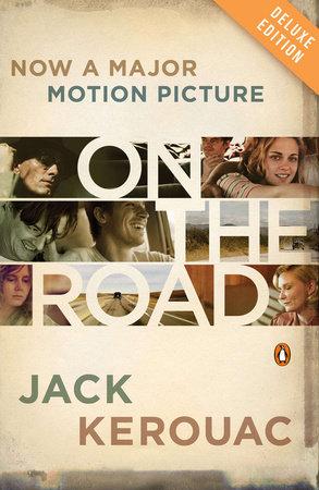 On the Road (Movie Tie-In) by Jack Kerouac