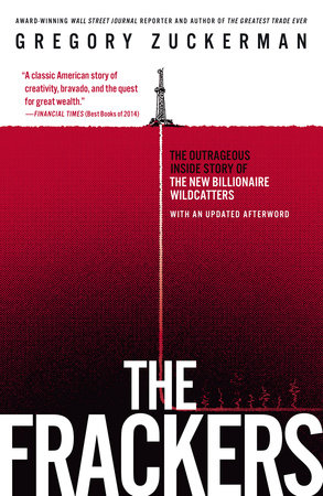 The Frackers by Gregory Zuckerman