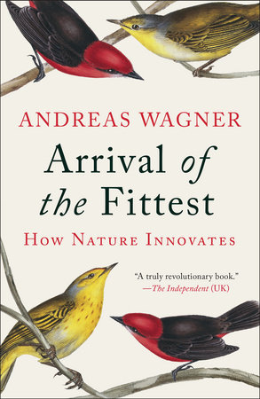 Arrival of the Fittest by Andreas Wagner