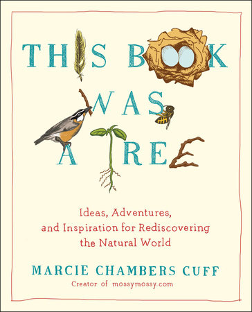 This Book Was a Tree by Marcie Chambers Cuff