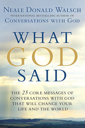 What God Said by Neale Donald Walsch