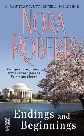 Endings and Beginnings by Nora Roberts