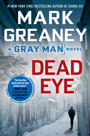 Dead Eye by Mark Greaney