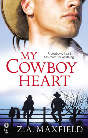 My Cowboy Heart by Z.A. Maxfield