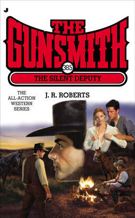 The Gunsmith 385 by J. R. Roberts