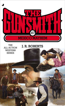The Gunsmith 387 by J. R. Roberts