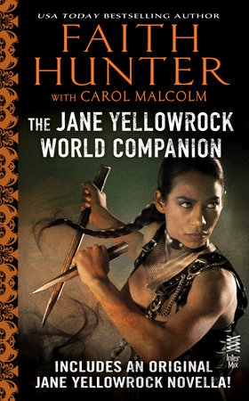 Jane Yellowrock World Companion by Faith Hunter