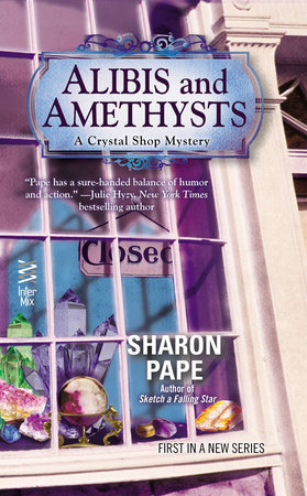 Alibis and Amethysts by Sharon Pape