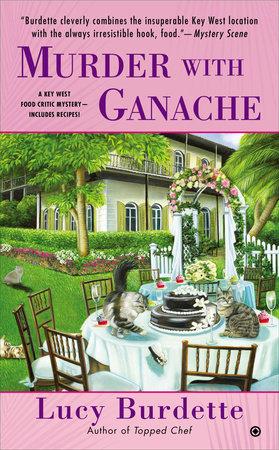 Murder With Ganache by Lucy Burdette