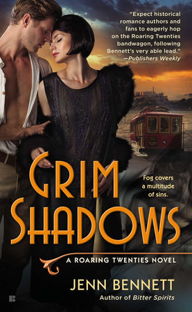 Grim Shadows by Jenn Bennett