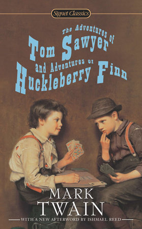 The Adventures of Tom Sawyer and Adventures of Huckleberry Finn by Mark Twain