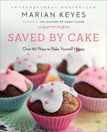 Saved by Cake by Marian Keyes