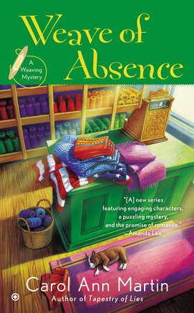 Weave of Absence by Carol Ann Martin