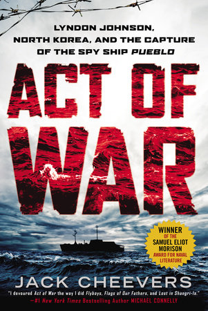 Act of War by Jack Cheevers