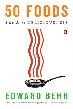 50 Foods by Edward Behr