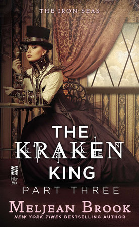 The Kraken King Part III by Meljean Brook