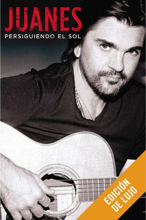 Persiguiendo el sol by Juanes