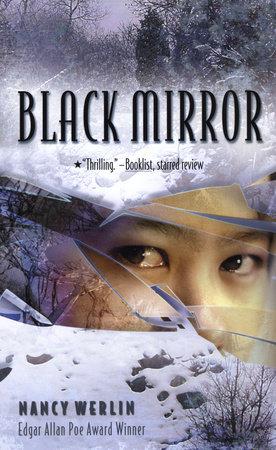 Black Mirror by Nancy Werlin