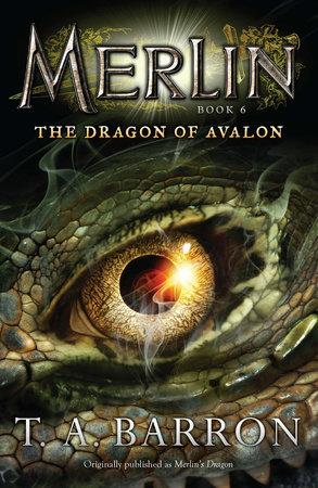 Merlin's Dragon by T. A. Barron