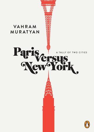 Paris versus New York by Vahram Muratyan