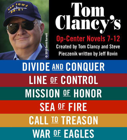 Tom Clancy's Op-Center Novels 7 - 12 by Tom Clancy