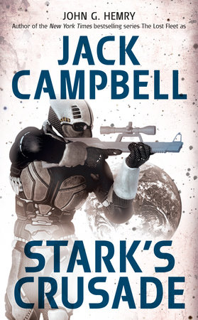 Stark's Crusade by John G. Hemry and Jack Campbell