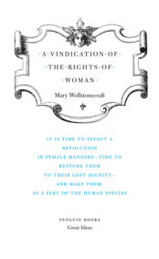 A Vindication of the Rights of Womam
