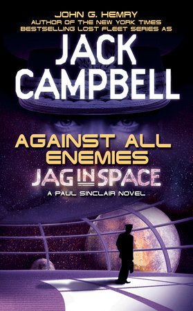 Against All Enemies by John G. Hemry and Jack Campbell