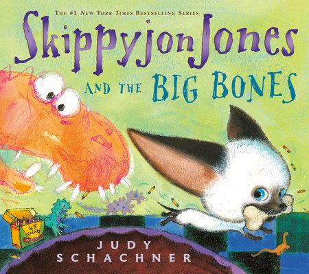 Skippyjon Jones and the Big Bones by Judy Schachner