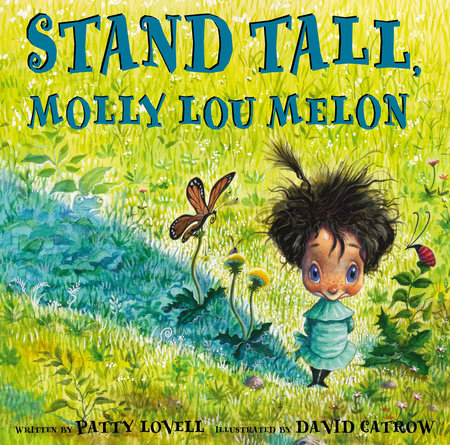 Stand Tall, Molly Lou Melon by Patty Lovell
