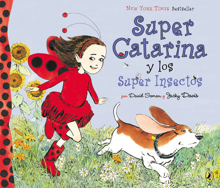 Super Catarina Y Los Super Insectos by David Soman