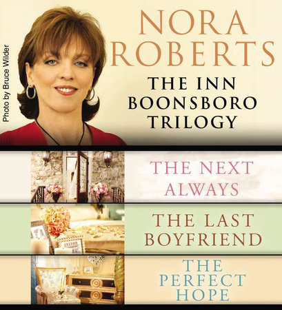 Nora Roberts' Inn Boonsboro Trilogy by Nora Roberts