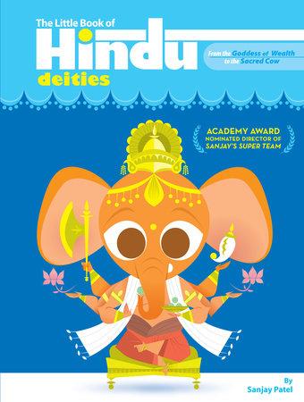 The Little Book of Hindu Deities by Sanjay Patel
