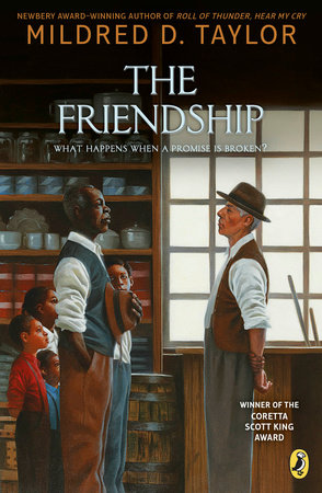 The Friendship by Mildred D. Taylor
