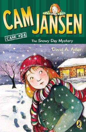 Cam Jansen: the Snowy Day Mystery #24 by David A. Adler
