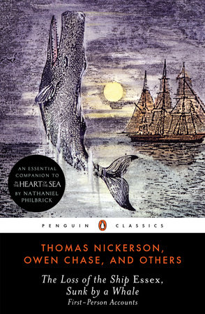 The Loss of the Ship Essex, Sunk by a Whale by Thomas Nickerson and Owen Chase