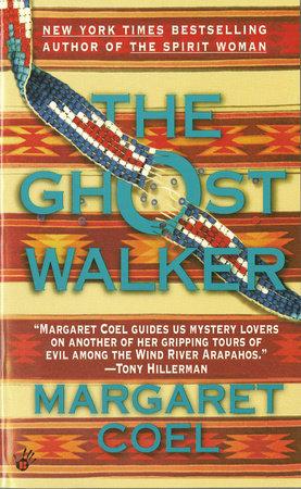 Ghost Walker by Margaret Coel