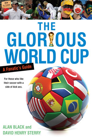 The Glorious World Cup by Alan Black and David Henry Sterry