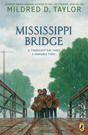 Mississippi Bridge by Mildred D. Taylor