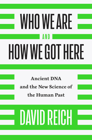 The cover of the book Who We Are and How We Got Here
