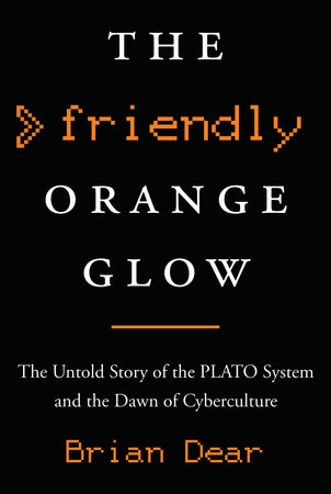 The cover of the book The Friendly Orange Glow