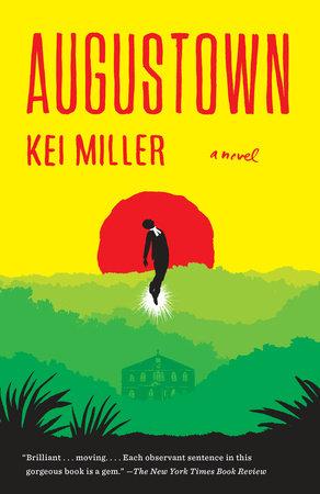 Augustown by Kei Miller
