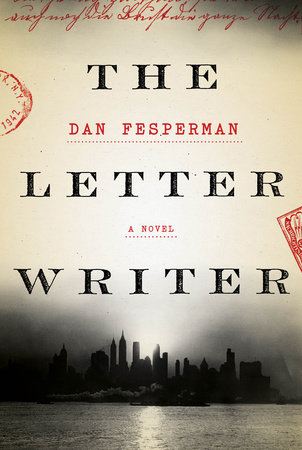 The Letter Writer by Dan Fesperman
