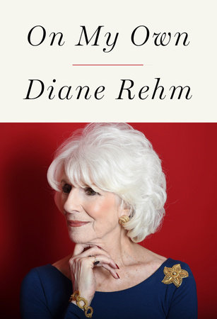 On My Own by Diane Rehm