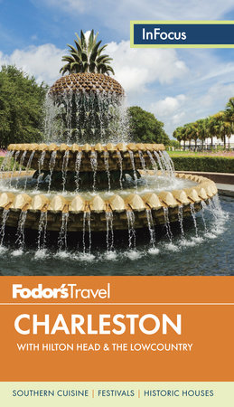 Fodor's In Focus Charleston by Fodor's Travel Guides