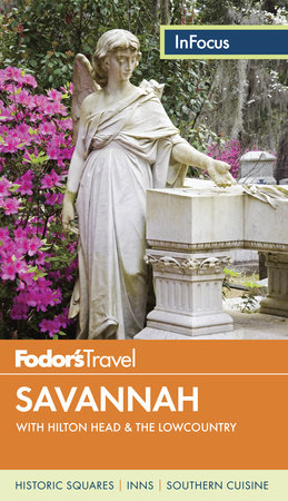Fodor's In Focus Savannah by Fodor's Travel Guides