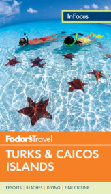 Fodor's In Focus Turks & Caicos Islands