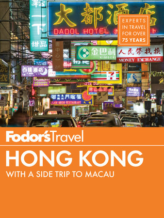 Fodor's Hong Kong by Fodor's Travel Guides