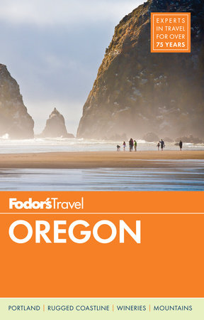 Fodor's Oregon by Fodor's Travel Guides