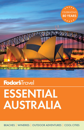 Fodor's Australia by Fodor's Travel Guides